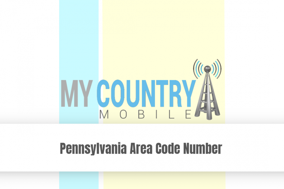 Pennsylvania Area Code Number - My Country Mobile