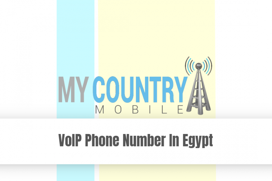 VoIP Phone Number In Egypt - My Country Mobile