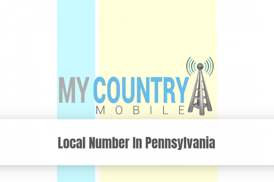 Local Number In Pennsylvania - My Country Mobile
