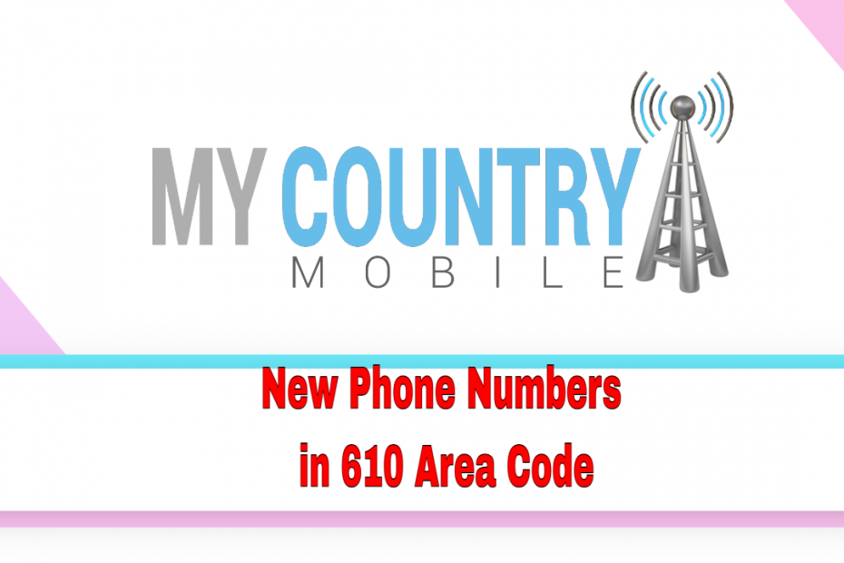 New phone numbers in 717 local- My Country Mobile